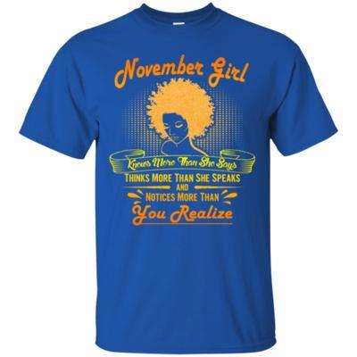 November Girl Knows More Than She Says Birthday T-Shirt