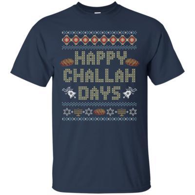 Funny Ugly Hanukkah-Happy Challah Days T-Shirt