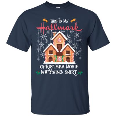 This is my Hallmark Christmas movie watching at home T-Shirt