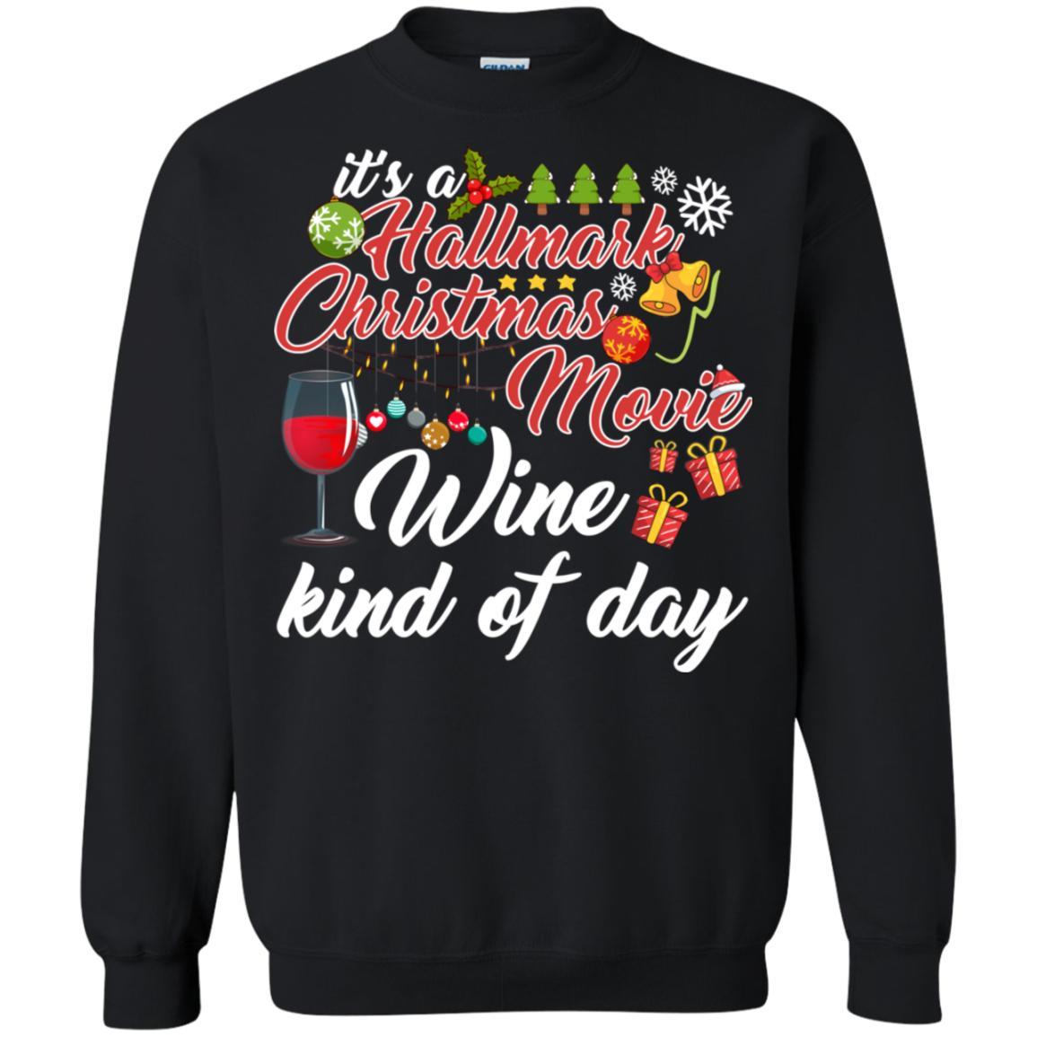 Hallmark Christmas Movie Wine Kind Of Day Sweatshirt
