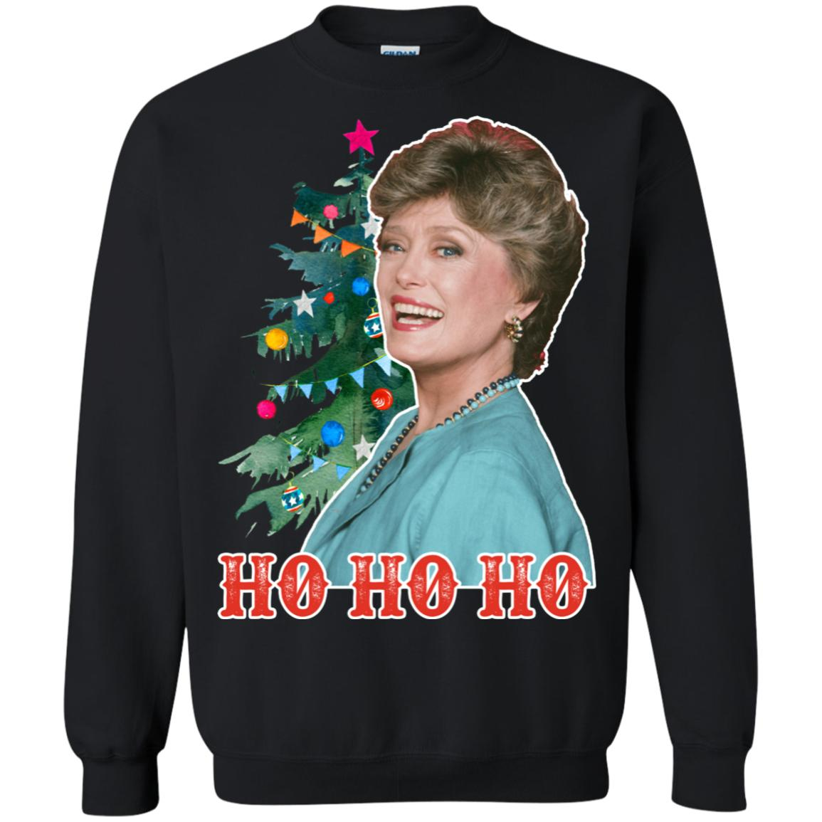 Golden Girl Blanche Devereaux Ho Ho Ho Christmas Sweatshirt