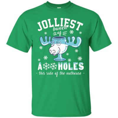 Jolliest Bunch of Assholes this side the Nuthouse T-Shirt