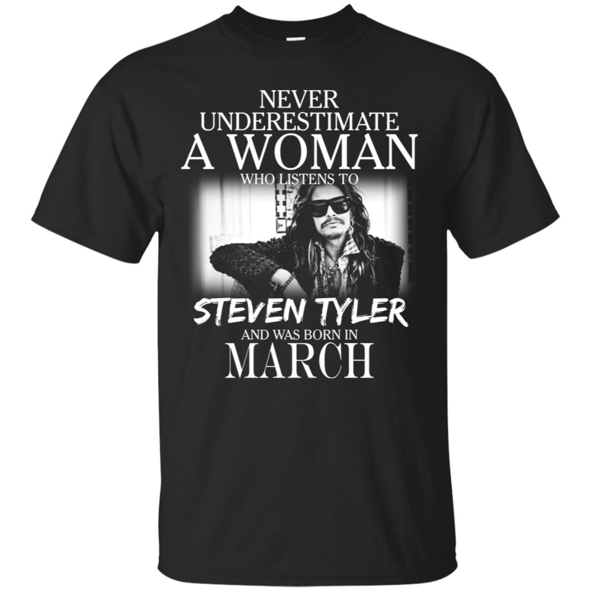 Never Underestimate A March Woman Who Listen To Steven Tyler T-Shirt