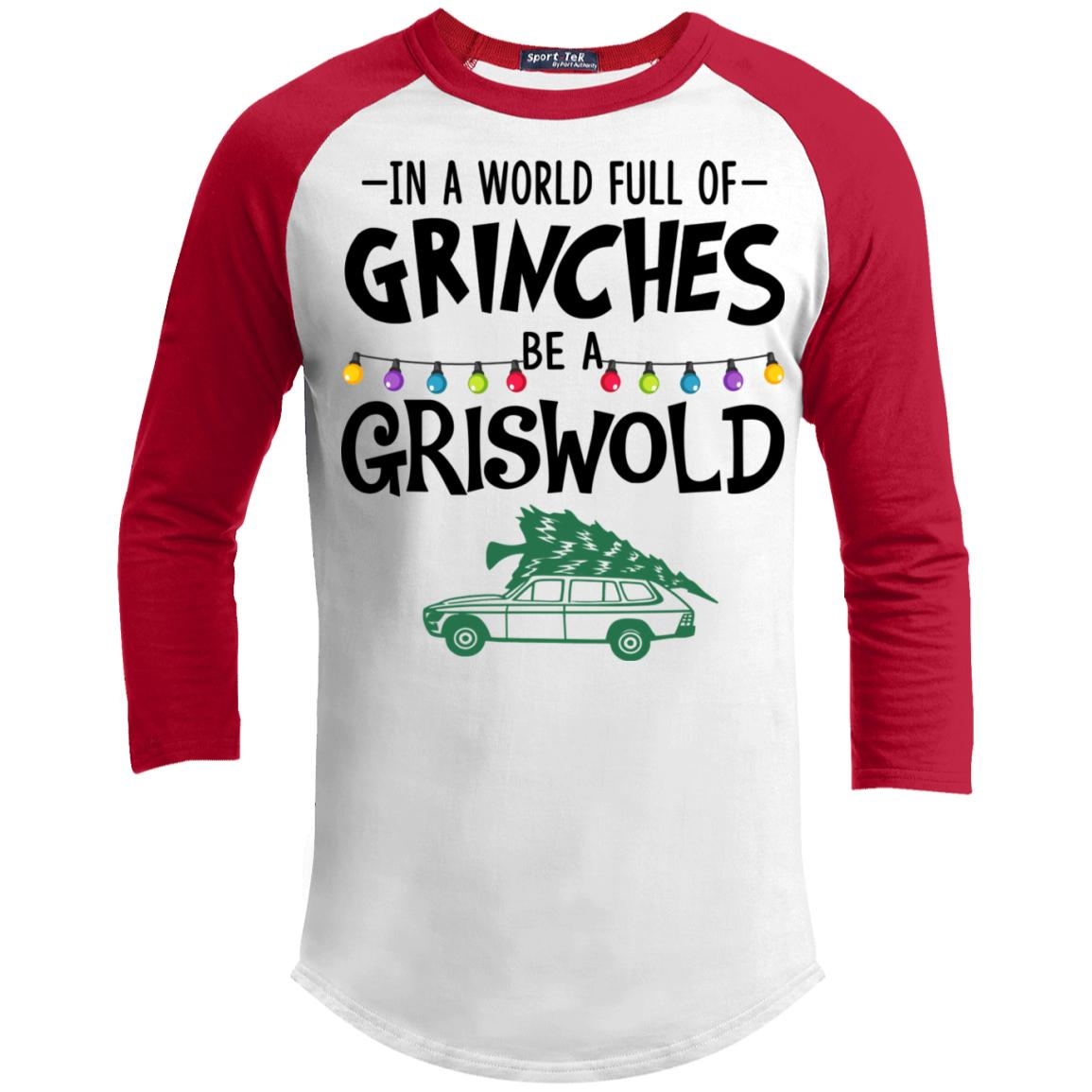 In a World Full Of Grinches be a Grishworld Christmas Sporty T-Shirt