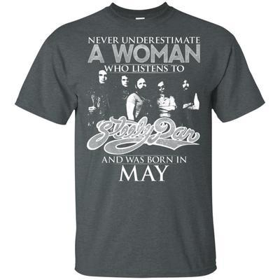 Never Underestimate May Woman Who Listens To Steely Dan T-shirt