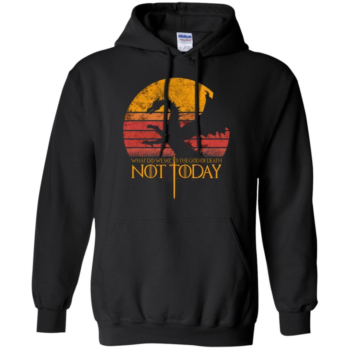 Vintage Not Today Dragon T-shirt What Do We Say To The God Of Death LT05